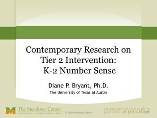 Contemporary Research on  Tier 2 Intervention:   K-2 Number Sense