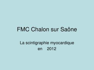 FMC Chalon sur Sa ne