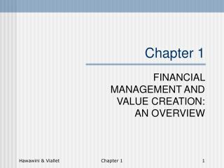 FINANCIAL MANAGEMENT AND VALUE CREATION: AN OVERVIEW