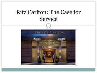 Ritz Carlton: The Case for Service