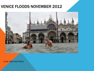 Venice Flooding - case study