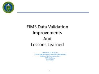 FIMS Data Validation Improvements  And Lessons Learned