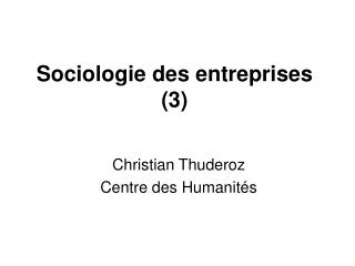 Sociologie des entreprises 3