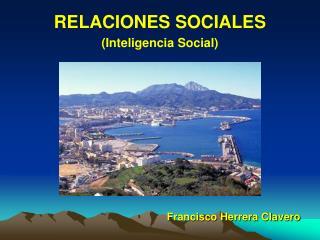 RELACIONES SOCIALES Inteligencia Social