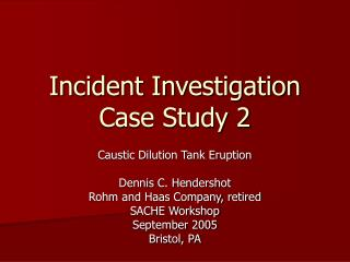 Incident Investigation Case Study 2