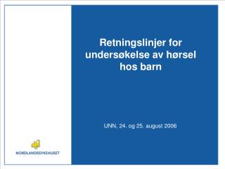 Retningslinjer for unders kelse av h rsel hos barn