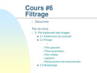 Cours 6 Filtrage