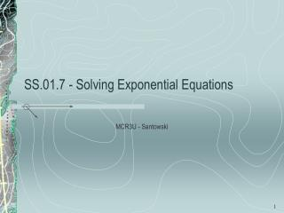 SS.01.7 - Solving Exponential Equations