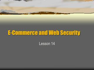 E-Commerce and Web Security