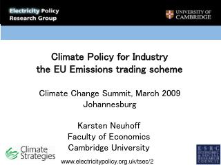 Climate Policy for Industry the EU Emissions trading scheme  Climate Change Summit, March 2009 Johannesburg