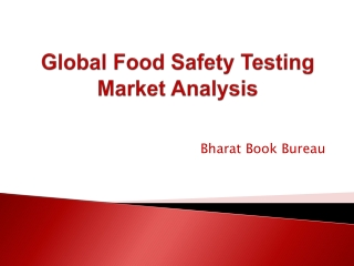 Global Food Safety Testing Market Analysis