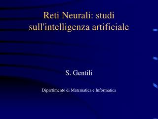 Reti Neurali: studi sullintelligenza artificiale