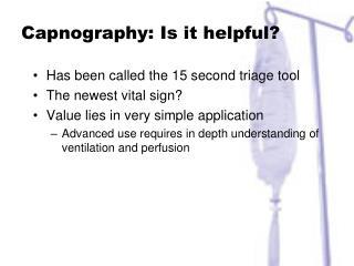Capnography: Is it helpful