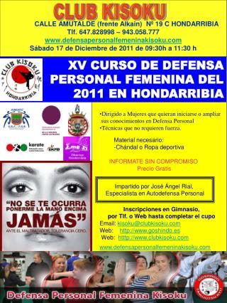 XV CURSO DE DEFENSA PERSONAL FEMENINA DEL 2011 EN HONDARRIBIA