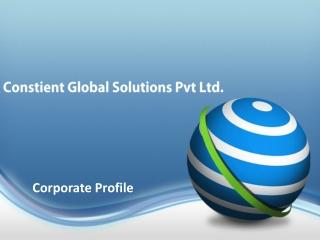 Constient Global Solutions