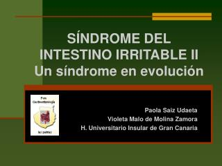 S NDROME DEL  INTESTINO IRRITABLE II Un s ndrome en evoluci n