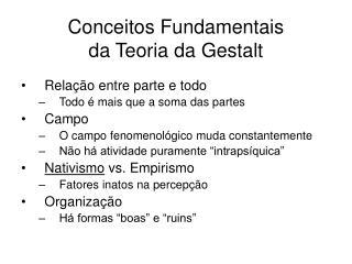 Conceitos Fundamentais  da Teoria da Gestalt
