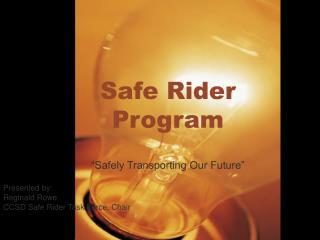 Safe Rider Program