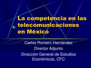 La competencia en las telecomunicaciones en M xico