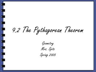 9.2 The Pythagorean Theorem