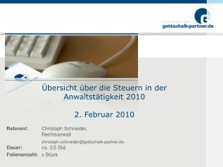 bersicht  ber die Steuern in der Anwaltst tigkeit 2010  2. Februar 2010