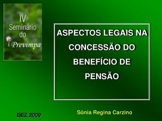 ASPECTOS LEGAIS NA  CONCESS O DO  BENEF CIO DE PENS O