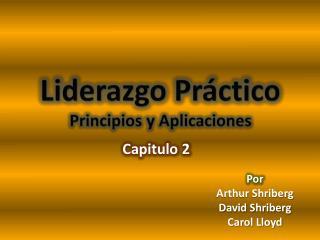Liderazgo Pr ctico Principios y Aplicaciones