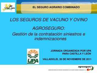 EL SEGURO AGRARIO COMBINADO