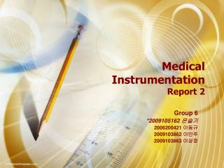 Medical  Instrumentation Report 2