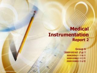 Medical  Instrumentation Report 2