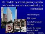 Un modelo de investigaci n y acci n colaborativa entre la universidad y la comunidad