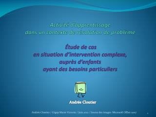 Activit  d apprentissage  dans un contexte de r solution de probl me    tude de cas  en situation d intervention complex