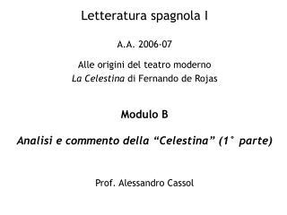 Letteratura spagnola I  A.A. 2006-07