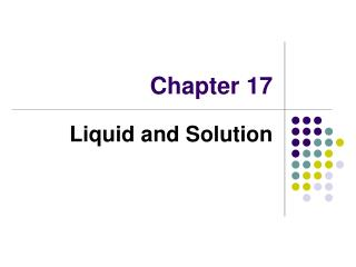 Liquid and Solution