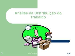 An lise da Distribui  o do Trabalho