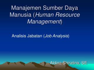 Manajemen Sumber Daya Manusia Human Resource Management