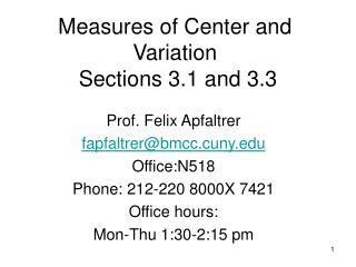 Measures of Center and Variation  Sections 3.1 and 3.3
