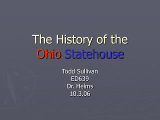 The History of the  Ohio Statehouse
