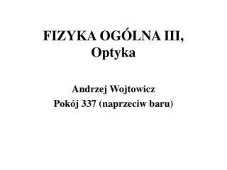 FIZYKA OG LNA III, Optyka