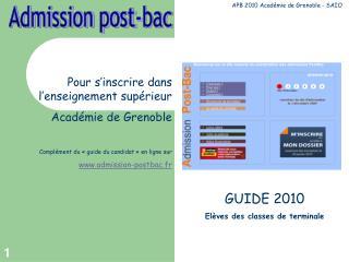 Pour s inscrire dans l enseignement sup rieur Acad mie de Grenoble   Compl ment du   guide du candidat   en ligne sur  a