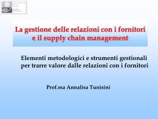 La gestione delle relazioni con i fornitori e il supply chain management