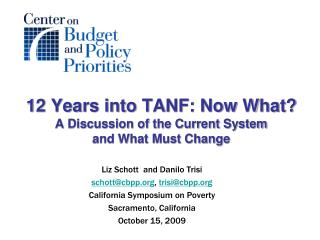 12 Years into TANF: Now What A Discussion of the Current System  and What Must Change