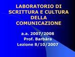 LABORATORIO DI SCRITTURA E CULTURA DELLA COMUNICAZIONE