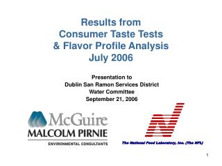 Results from  Consumer Taste Tests  Flavor Profile Analysis July 2006