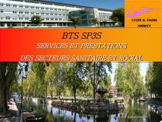 BTS SP3S  SERVICES ET PRESTATIONS   DES SECTEURS SANITAIRE ET SOCIAL