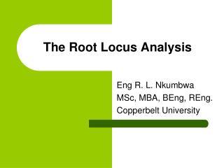 The Root Locus Analysis