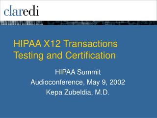 HIPAA X12 Transactions Testing and Certification