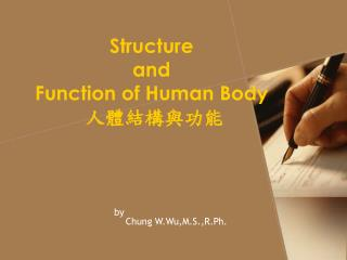 Structure  and  Function of Human Body