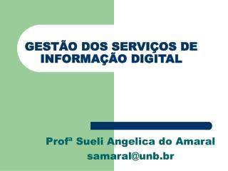 GEST O DOS SERVI OS DE INFORMA  O DIGITAL