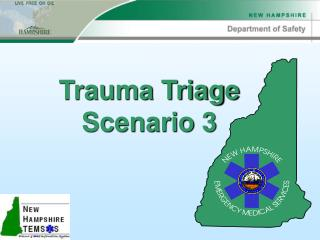 Trauma Triage Scenario 3